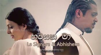 Hawasaka Ma - La Signore & Abhisheka Wimalaweera
