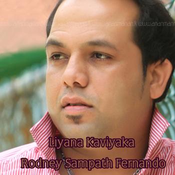 Liyana Kaviyaka - Rodney Sampath Fernando